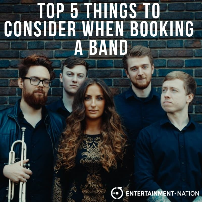 Top 5 Things To Consider When Booking A Band