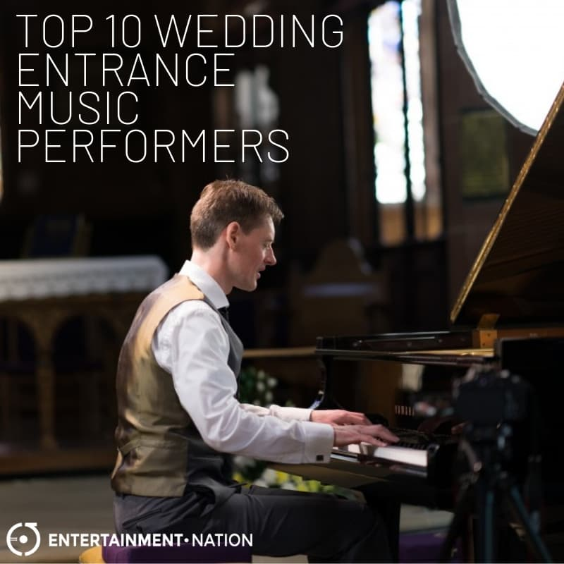 Top 10 Wedding Entrance Music Performers