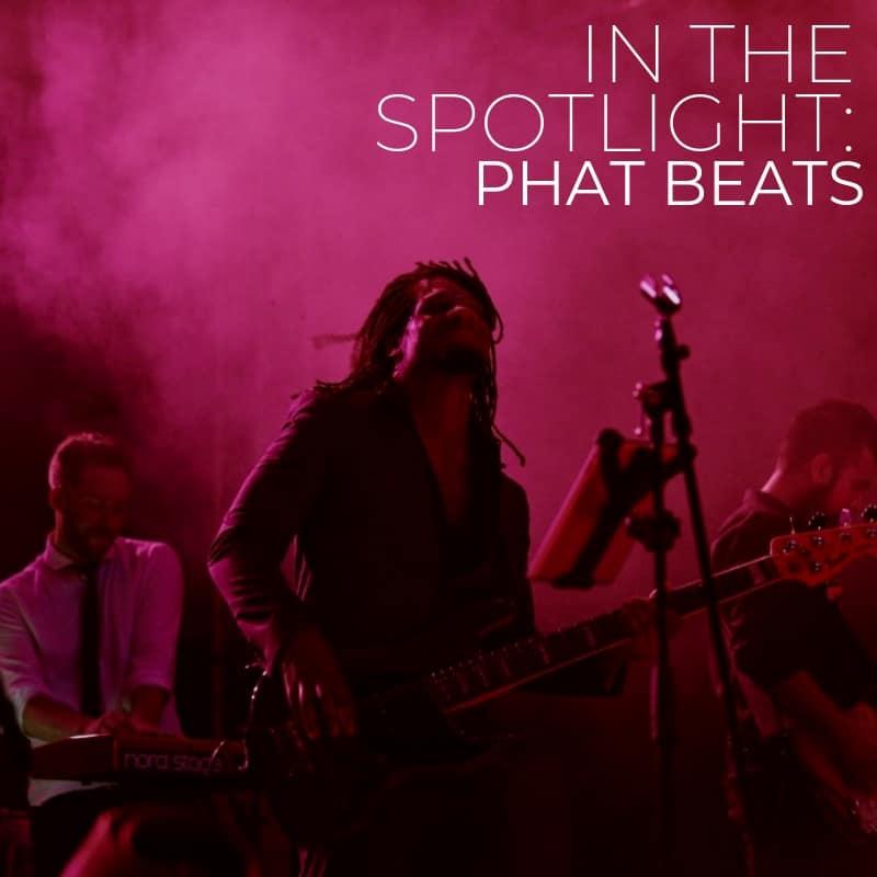Phat Beats In The Spotlight