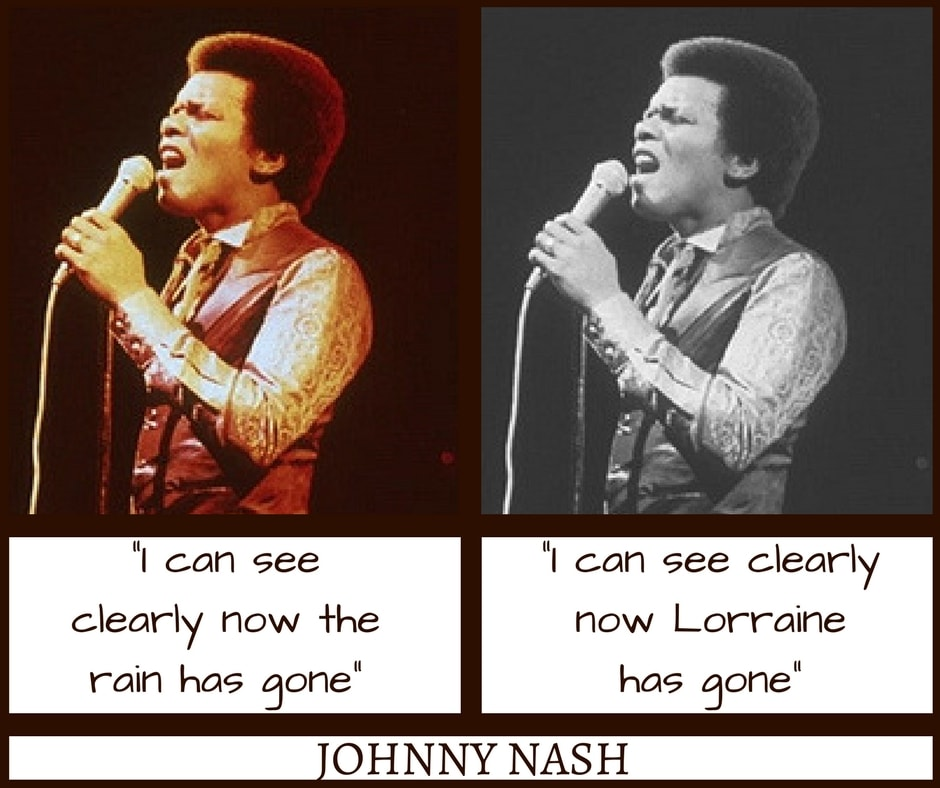 Johnny Nash I Can See Clearly Misheard Lyrics