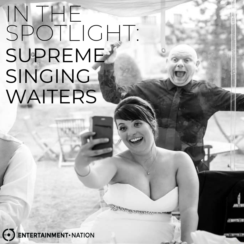 Supreme Singing Waiters In The Spotlight