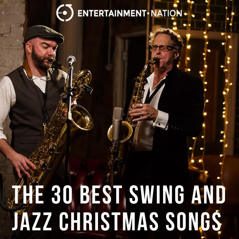 The 30 Best Swing and Jazz Christmas Songs