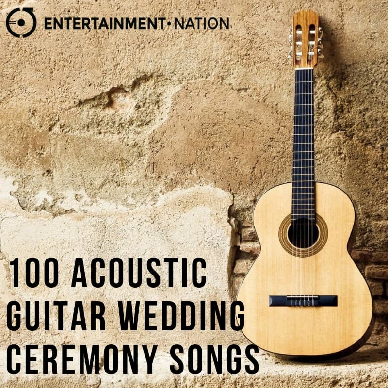 100 Romantic Acoustic Guitar Wedding Ceremony Songs | Entertainment