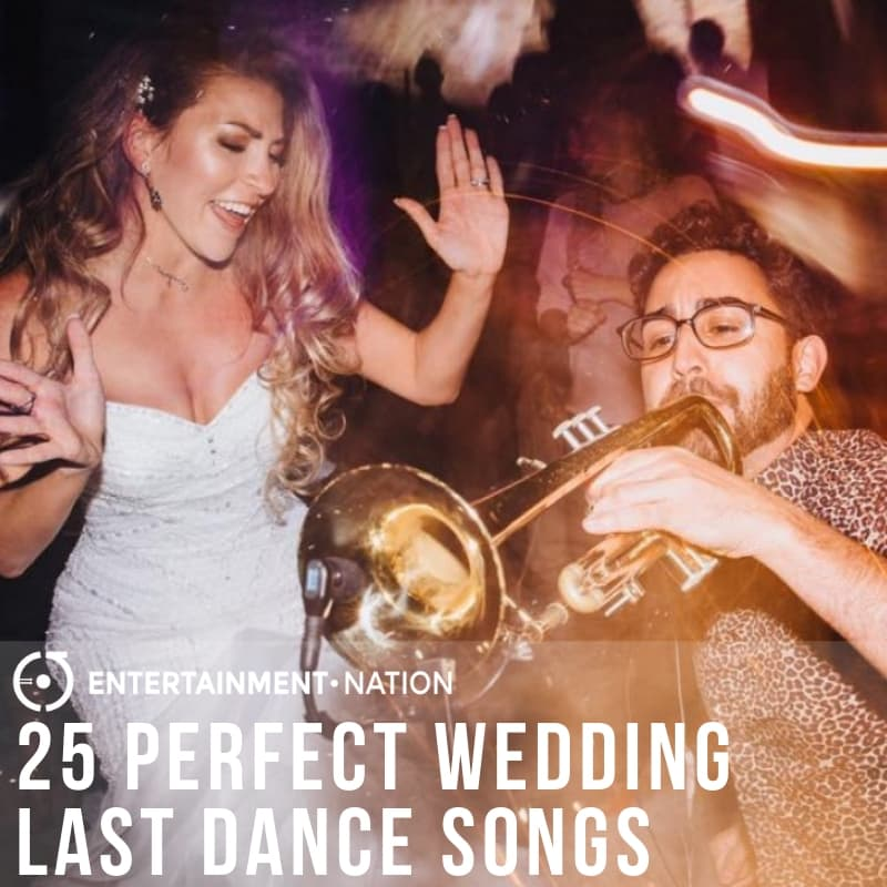 25 Perfect Wedding Last Dance Songs