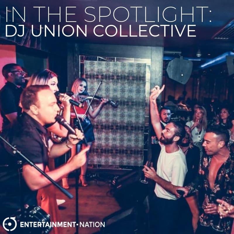 DJ Union Collective In The Spotlight