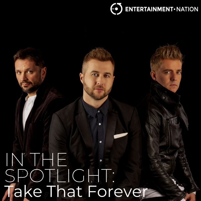 Take That Forever In The Spotlight