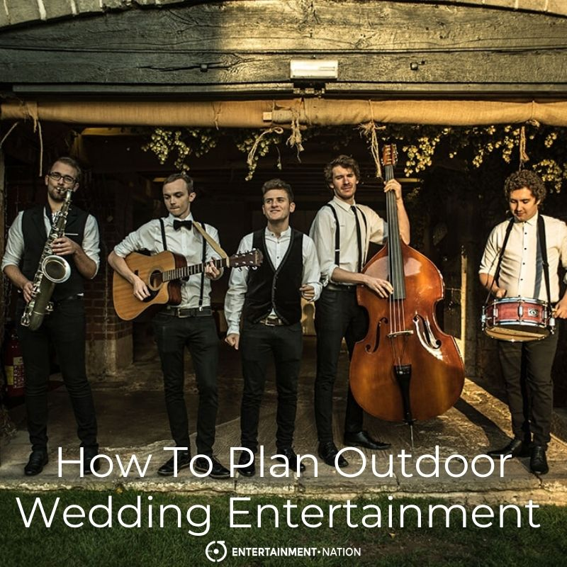 How To Plan Outdoor Wedding Entertainment