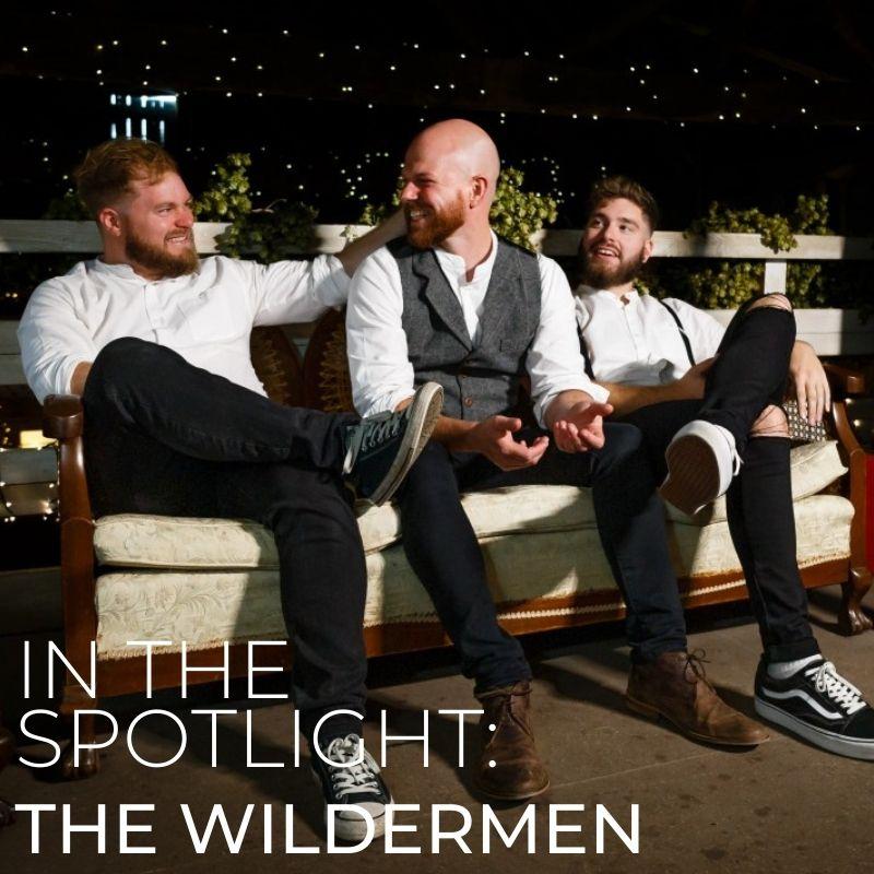 The Wildermen In The Spotlight