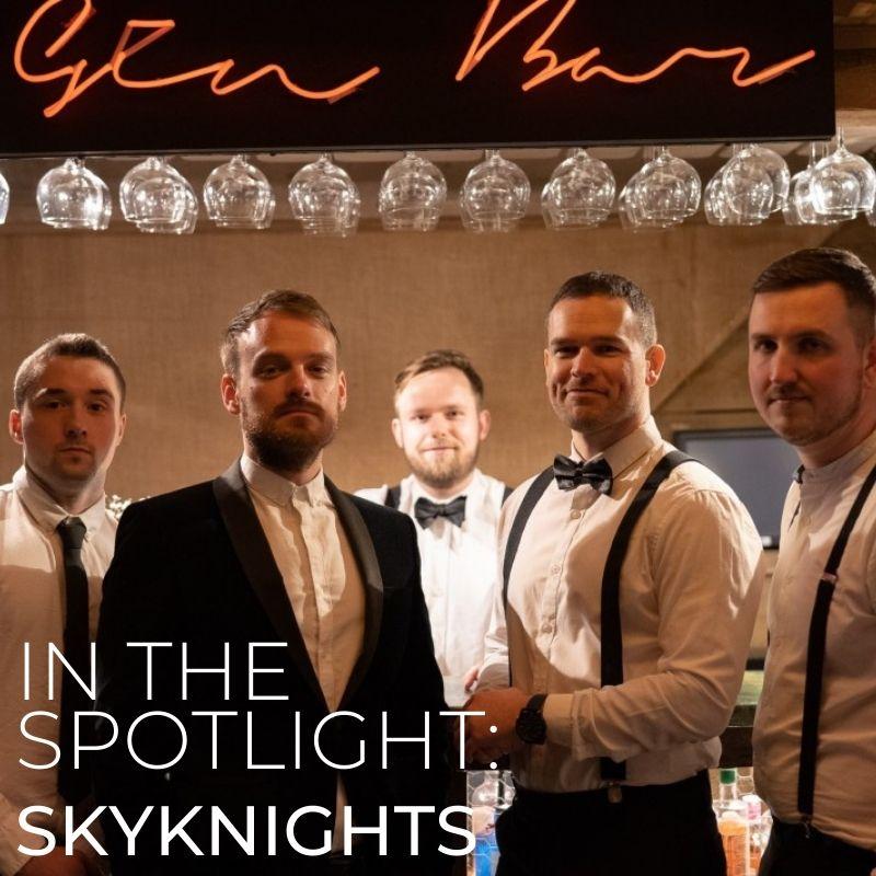 Skyknights In The Spotlight